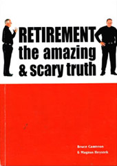 Retirement: The Amazing and Scary Truth